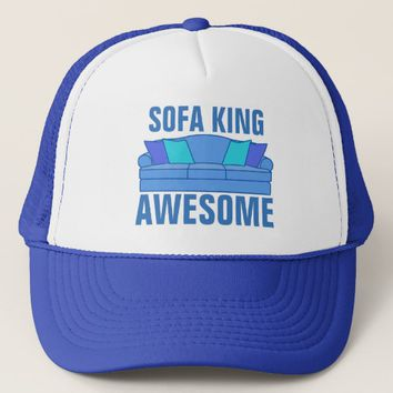 Sofa King Awesome Trucker Hat