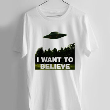 I Want To Believe x-files T-shirt Men, Women and Youth