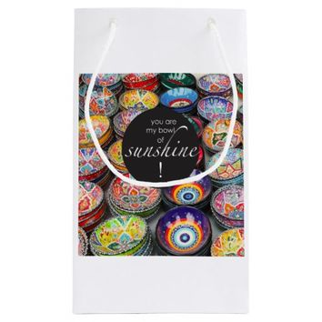 You Are My Bowl of Sunshine! Small Gift Bag