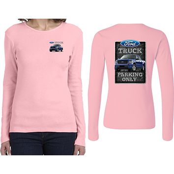 Ladies Ford Truck T-shirt Parking Sign Front and Back Long Sleeve