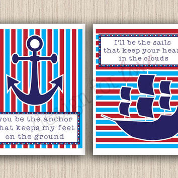 You Be The Anchor / I'll Be The Sails - Set of 2 Printable Files - Nursery Decor - Children's Room Decor - Nautical Decor