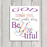 Christian quote God made you and you are beyoutiful Nursery Wall decor print 7x5 + 8x10 Colorful typography Multi colored printable DOWNLOAD