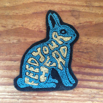 Feed Your Head hand embroidered patch