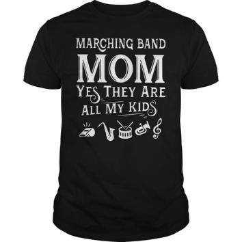 Marching band Mom yes they are all my kid shirt Premium Fitted Guys Tee
