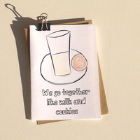 We Go Together Like Milk and Cookies Greeting Card & Envelope, white, romance, couples, anniversary, valentine