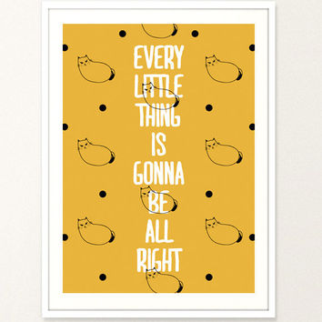 Every little thing is gonna be all right Typography Poster Inspirational Quote Girl Bedroom Quote Women Quote Digital Print Cute Cat Cure