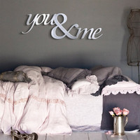 You & Me Metal Wall Art - Bedroom Art - Wedding Gift - Wall Quote - Bedroom Art - Metal Art