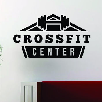 Crossfit Center Fitness Gym Design Quote Decal Sticker Wall Vinyl Art Words Decor Workout Weight Dumbbell Inspirational