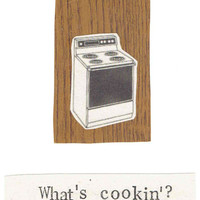 What's Cooking Funny Card Hello Greeting Hi What's Up Keep In Touch Retro Vintage Hipster Stove Kitchen Men Women Friendship Friend 80's