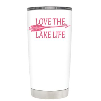 Live the Lake Life on White 20 oz Tumbler