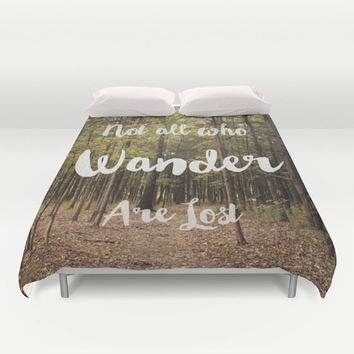 Art Duvet Cover Not all who Wander are Lost typography Photography home decor Bed Cover Forest Green brown woods nature earth tones bedding