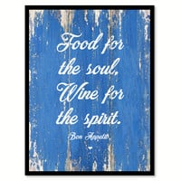 Food For The Soul, Wine For The Spirit Quote Saying Canvas Print with Picture Frame
