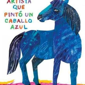 El artista que pinto un caballo azul / The Artist Who Painted a Blue Horse (SPANISH)