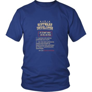 Software Developer Shirt - Software Developer a person who solves problems you can't. see also WIZARD, MAGICIAN Profession Gift