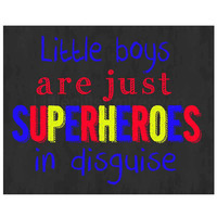 Little boys are superheroes print- little boys quote, boys are superheroes, superhero decor, boy wall art, baby boy print, superheroes print