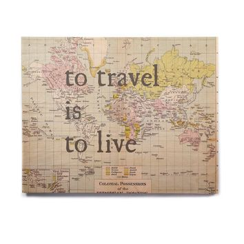 """Catherine Holcombe """"To Travel Is To Live"""" Color Map Birchwood Wall Art"""
