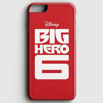 Big Hero 6 Movie iPhone 7 Case