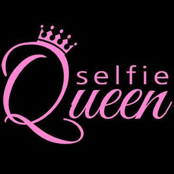 Selfie Queen Tshirt. Great Printed Tshirt For Ladies Mens Style All Sizes And Colors Great Ideas For Xmas Gifts.