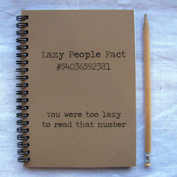Lazy People Fact - 5 x 7 journal