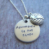 "Disney's ""Up"" Inspired ""Adventure is out there"" necklace, stamped metal jewelry, adventure necklace"