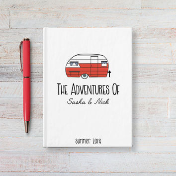 The Adventures Of, Custom Travel Journal, Hardcover Notebook, Personalized Writing Journal, Camper, RV Trailer, Camping Journal, Road Trip