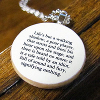 Shakespeare Inspirational Macbeth Quote Necklace by BookishCharm
