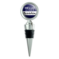 Braeden Hello My Name Is Wine Bottle Stopper