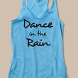 "Light Blue Racerback Fitness Tank Top ""Dance in the Rain"""