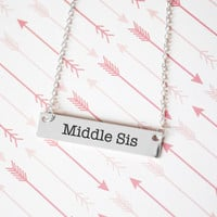 Middle Sister Gold / Silver Bar Necklace - Sister Gifts
