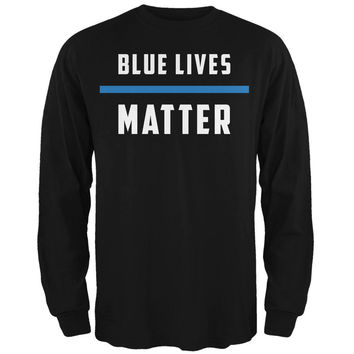 Police Blue Lives Matter Thin Blue Line Black Adult Long Sleeve T-Shirt