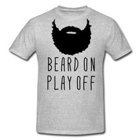 Playoff Beard Beard On Play Off T-Shirt | Spreadshirt | ID: 12327706