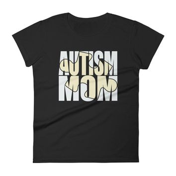 Women's Autism Mom New Autism Awareness Gift for mother of autistic Child T-shirt