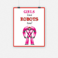 Girls like ROBOTS too!
