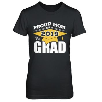 Class Of 2019 Proud Mom Of A 2019 Graduation