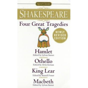 Four Great Tragedies: Hamlet, Othello, King Lear, Macbeth (Signet Classic Shakespeare)