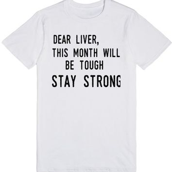 dear liver this month will be tough stay strong