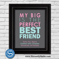 """Sorority Print """"My Big is the Perfect Best Friend"""" - Customize Sorority & Colors - 8x10 Print - Officially Licensed Product"""