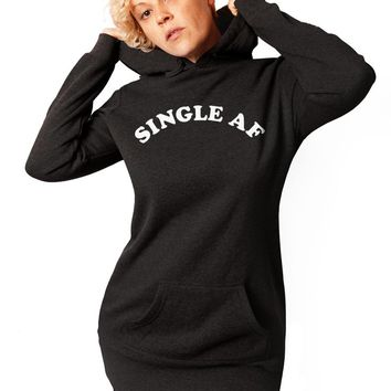 Single AF, Valentines Day, Sweatshirt, Womens, Tunic, Sweatshirt Dress, Black Sweatshirt, Funny Sweatshirt, Gift for her, valentine gift