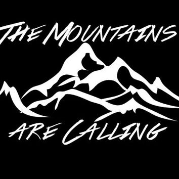 The Mountains are Calling vinyl decal Car Auto Vehicle Window decal Sticker Adventure decal