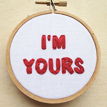 "CANDY HEARTS I'm Yours Valentine's Day Hand Embroidery Hoop Art Home Decor/Love Wall Art/Fiber Art Text Embroidery/Gifts Under 20 3"" Hoop"