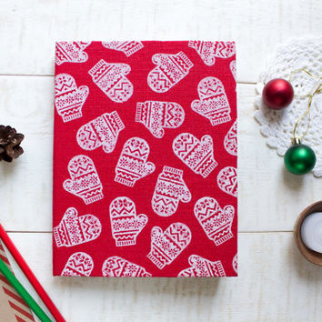 Christmas notebook, handmade notebook, mittens pattern, red journal, diary, handmade paper, christmas gift