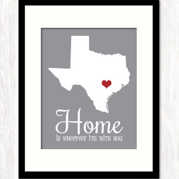 HOME IS WHEREVER I'M WITH YOU PERSONALIZED ANY STATE MAP Art Print