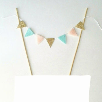 Mint & Baby Pink Cake Bunting - Felt Bunting Fabric Garland -Gold Cake Gold Party Decor -Cake Topper Gold Glitter Bunting -Gold Cake Banner