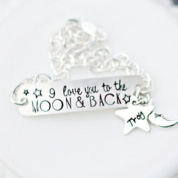 I Love You to the Moon and Back Bracelet - Moon Bracelet - Hand Stamped Bracelet - Personalized Jewelry