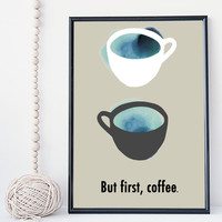Coffee art print, Coffee quote print, office decor, kitchen decor, coffee cup illustration, modern wall art, office art print, gift, minimal