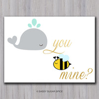 Funny Valentine's Day Card funny valentine card love card anniversary card cute card whale bee instant download printable Will You Be Mine