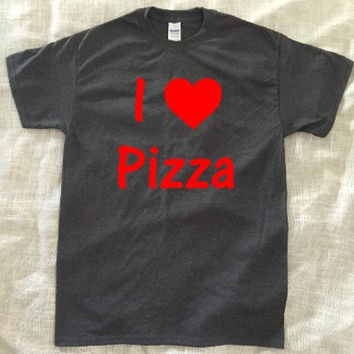 I Love Pizza Tshirt
