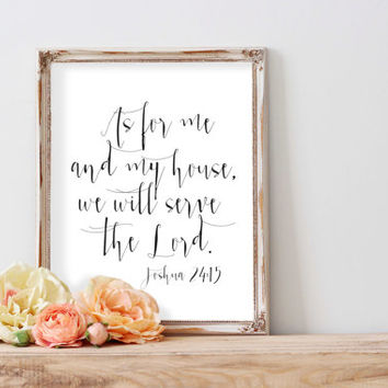 Joshua 24:15 Printable Bible Verse Quote Sign As For Me And My House We Will Serve The Lord Arrow INSTANT DOWNLOAD Bible Verse Floral Art