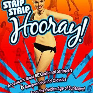 Gay Dawn & Shirley Jean Rickert & Liliian Hunt & Robert C. Dertano -Strip Strip Hooray