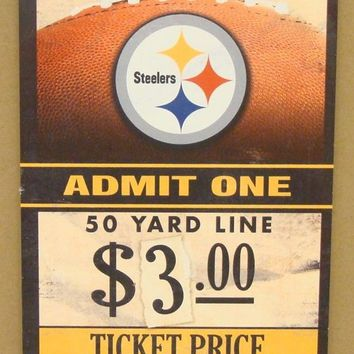 "PITTSBURGH STEELERS GAME TICKET ADMIT ONE STEEL CITY WOOD SIGN 6""X12'' WINCRAFT"